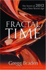 Fractal Time - Gregg Braden