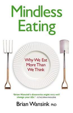 Mindless Eating - Brian Wansink