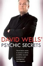 David Wells' Psychic Secrets - David Wells