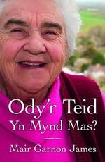 Ody'r Teid Yn Mynd Ma's? - Mair Garnon