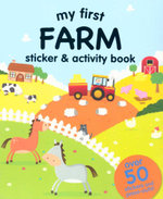 My First : Farm Sticker and Activity Book : Over 50 Stickers and Press-Outs