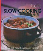 Slowcooking : Taste.
