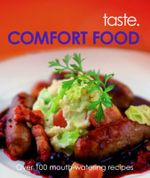Comfort Food : Taste.