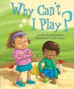 Why Can't I Play? : Red Fox - Elizabeth Hawkins