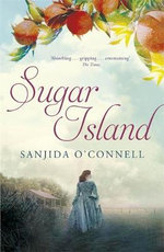 Sugar Island : The Making of the Film - Sanjida O'Connell