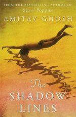 The Shadow Lines - Amitav Ghosh