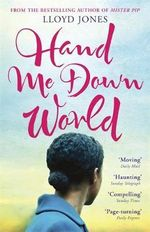 Hand Me Down World - Lloyd Jones