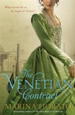 The Venetian Contract : What Secrets Lie At The Heart Of Venice? - Marina Fiorato