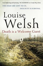 Death is a Welcome Guest : Plague Times Trilogy - Louise Welsh