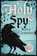 Holy Spy : The New John Shakespeare - Rory Clements