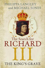 The King's Grave : The Search for Richard III - Michael Jones