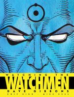 Watching the Watchmen - Dave Gibbons