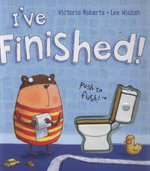 I've Finished! - Victoria Roberts