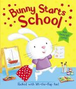 Bunny Starts School : Let's Get Ready - Mike Byrne