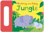 Mummy and Baby Jungle - Samantha Meredith