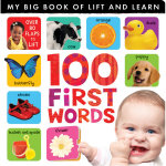 100 First Words : My Big Book of Lift and Learn - Hinkler Books