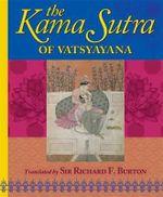 The Kama Sutra of Vatsyayana - Vatsyayana