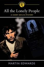 All the Lonely People : A Harry Devlin Mystery - Martin Edwards