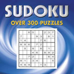 Sudoku : Over 300 Puzzles
