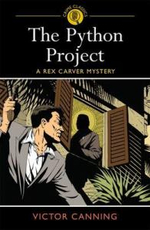 The Python Project : A Rex Carver Mystery - Victor Canning