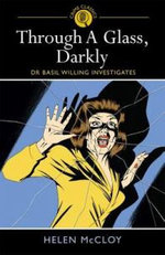 Through a Glass, Darkly : Dr Basil Willing Investigates - Helen McCloy