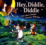 Hey Diddle Diddle : And Other Classic Nursery Rhymes