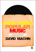 Analysing Popular Music : Image, Sound and Text - David Machin
