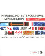 Intercultural Communication : Culture, Identity, Communication : Culture, Identity, Communication : 1st Edition - Shuang Liu
