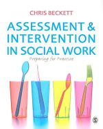Assessment & Intervention in Social Work : Preparing for Practice - Chris Beckett