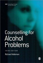 Counselling for Alcohol Problems : Counselling in Practice Ser. - Dr. Richard D.B. Velleman