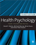 Health Psychology : Theory, Research and Practice - Brian Evans