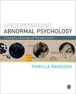 Understanding Abnormal Psychology : Clinical and Biological Perspectives - Pamilla Ramsden
