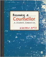 Becoming a Counsellor : A Student Companion - Kirsten Amis