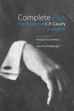 Complete Plus - The Poems of C.P. Cavafy in English : The Poems of C.P. Cavafy in English - C. P. Cavafy