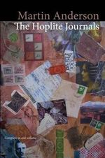 The Hoplite Journals (Complete in One Volume) - Martin Anderson