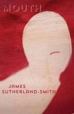 Mouth - James Sutherland-Smith
