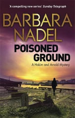 Poisoned Ground : A Hakim and Arnold Mystery - Barbara Nadel