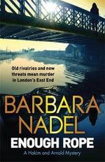 Enough Rope : A Hakim and Arnold Mystery - Barbara Nadel