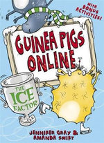 Guinea Pigs Online : The Ice Factor - Jennifer Gray