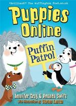Puppies Online : Puffin Patrol - Jennifer Gray