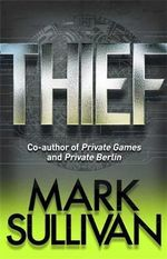 Thief - Mark Sullivan