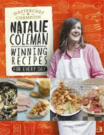 Winning Recipes : Food for Every Day - Natalie Coleman