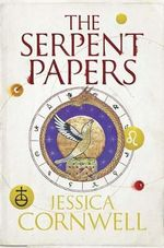 The Serpent Papers : The Serpent Papers Trilogy - Jessica Cornwell
