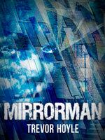 Mirrorman - Trevor Hoyle