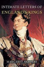 Intimate Letters of England's Kings : AMBERLEY - Margaret Sanders