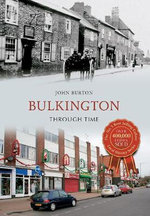 Bulkington Through Time : from Old Photographs - John Burton