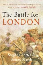 The Battle for London : AMBERLEY - Stephen Porter