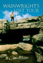 Wainwright's Lost Tour - Ed Geldard