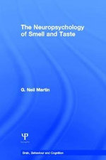 The Neuropsychology of Smell and Taste - G. Neil Martin