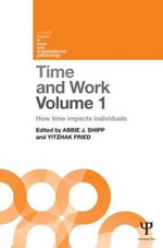 Time and Work: Volume 1 : How Time Impacts Individuals